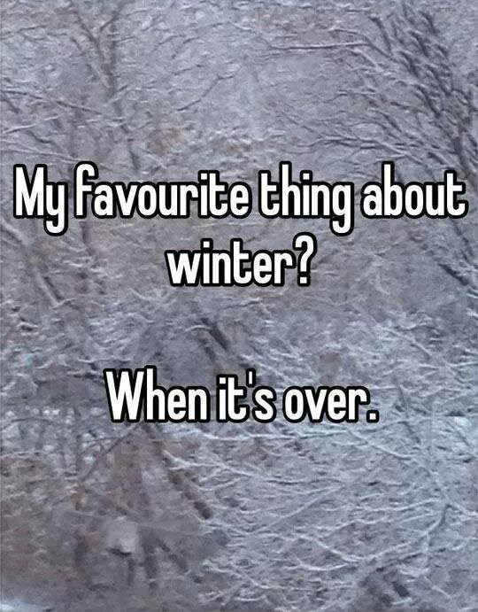 meme about getting excited for winter to be over