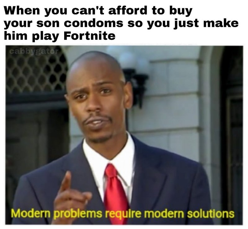 meme about having your son play fortnite instead of buying condoms