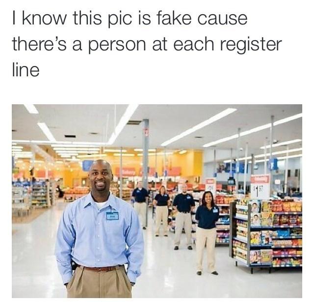 meme about Walmart having a worker at each register