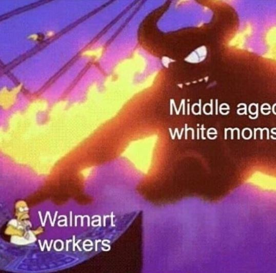 meme about white moms that are rude to Walmart employees