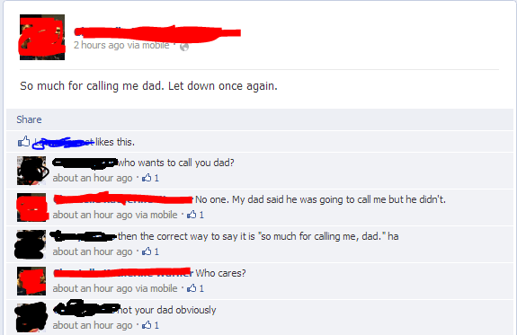 Facebook comments about dad who's a constant let down