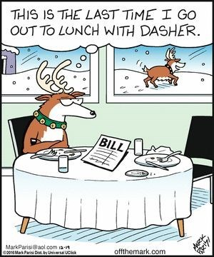 Cartoon - THIS IS THE LAST TIME I Go OUT TO LUNCH WITH DASHER BILL offthemark.com 2015 Mark Parisi Dt b Universal UCliek