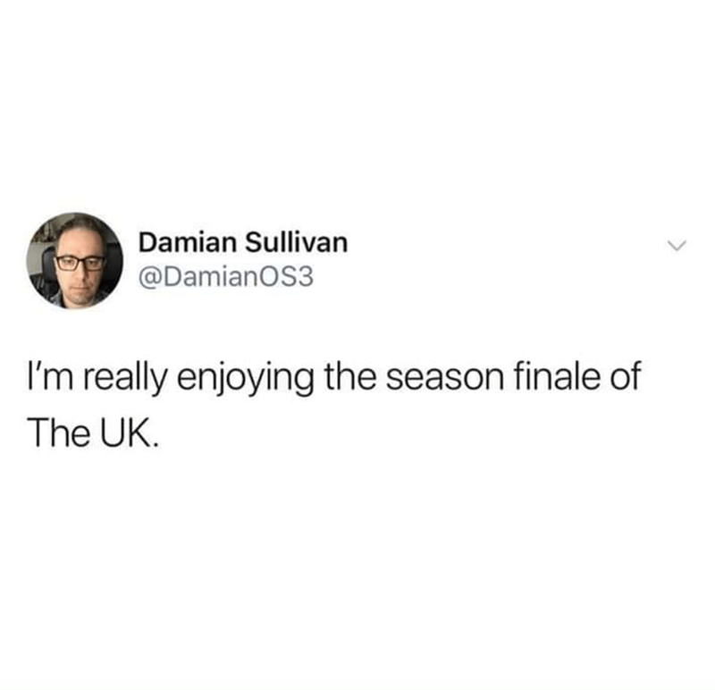 brexit meme about seeing the end of the UK