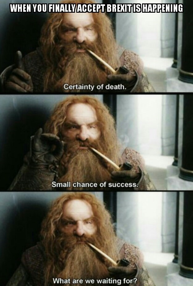 brexit meme about accepting it and knowing it will end in disaster with lord of the rings character