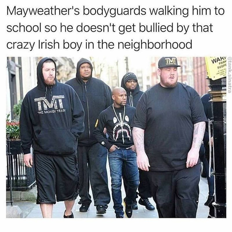 Jason momoa bodyguard meme walking with Mayweather