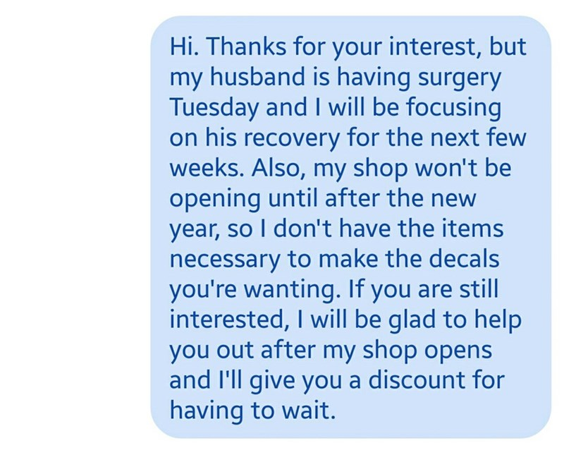 Second person replies, saying that her husband is getting surgery and that she will not be opening her shop until after the new year