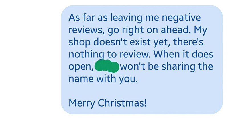 final message saying she won't share the name of the shop with this person when it actually opens