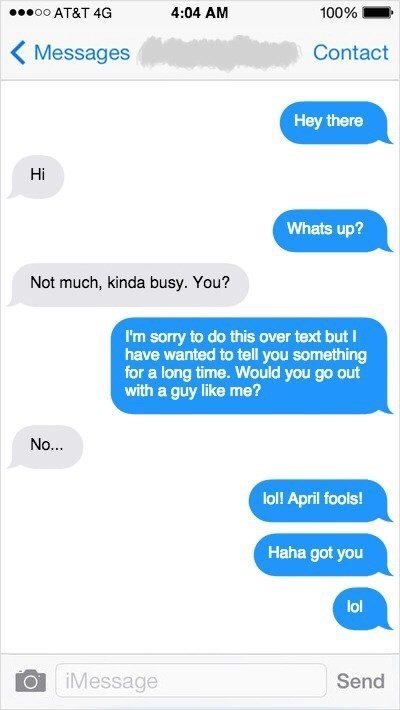 texts from guy who uses April fool's to avoid rejection