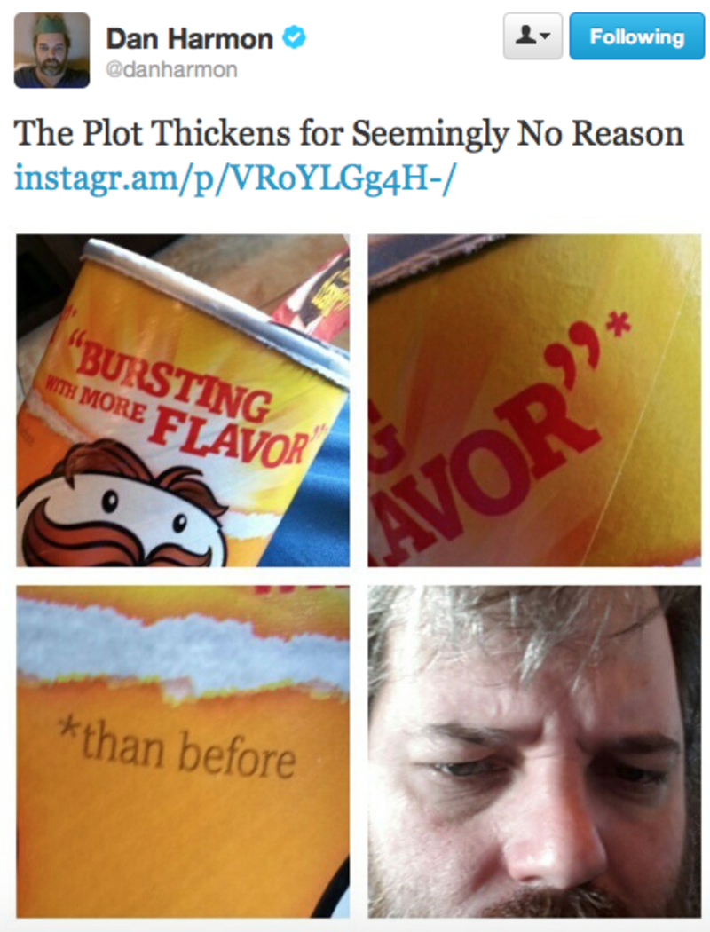 "Caption that reads, ""The plot thickens for seemingly no reason"" above pics of a Pringles can that reads, ""Bursting with more flavor* *than before"""