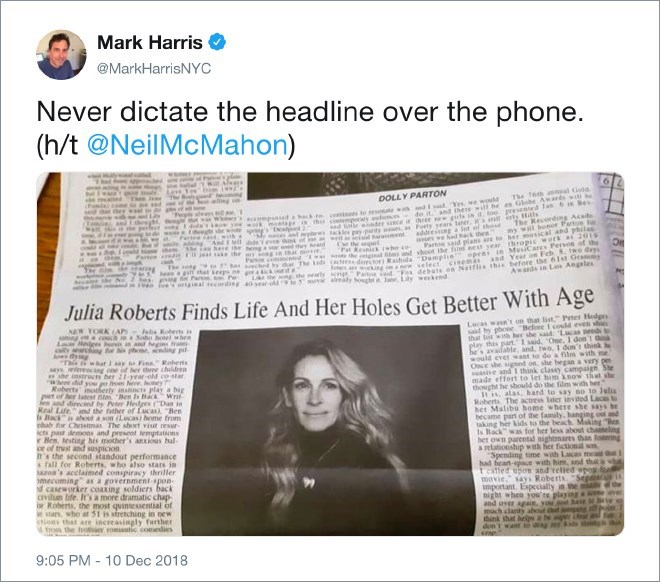 Text - Mark Harris @MarkHarrisNYc Never dictate the head line over the phone. (h/t @NeilMcMahon) wars DOLLY PARTON The 16h asal Gold ped bck ceees to resone w mdIsdYes we wld wk otaer i sh cetenpotaty yring heeght g de itand therewill he n Globe Awardwai The Kecording Acade ywl hnor Parton to Deahonl addreing a lut of those ss we had hack en Parto said plans are to her msical and phila d ote wnder sce it three new crls in . too preseed 1an 6 Bes th And ll ddeee hi of ase he eng st d sthey heand