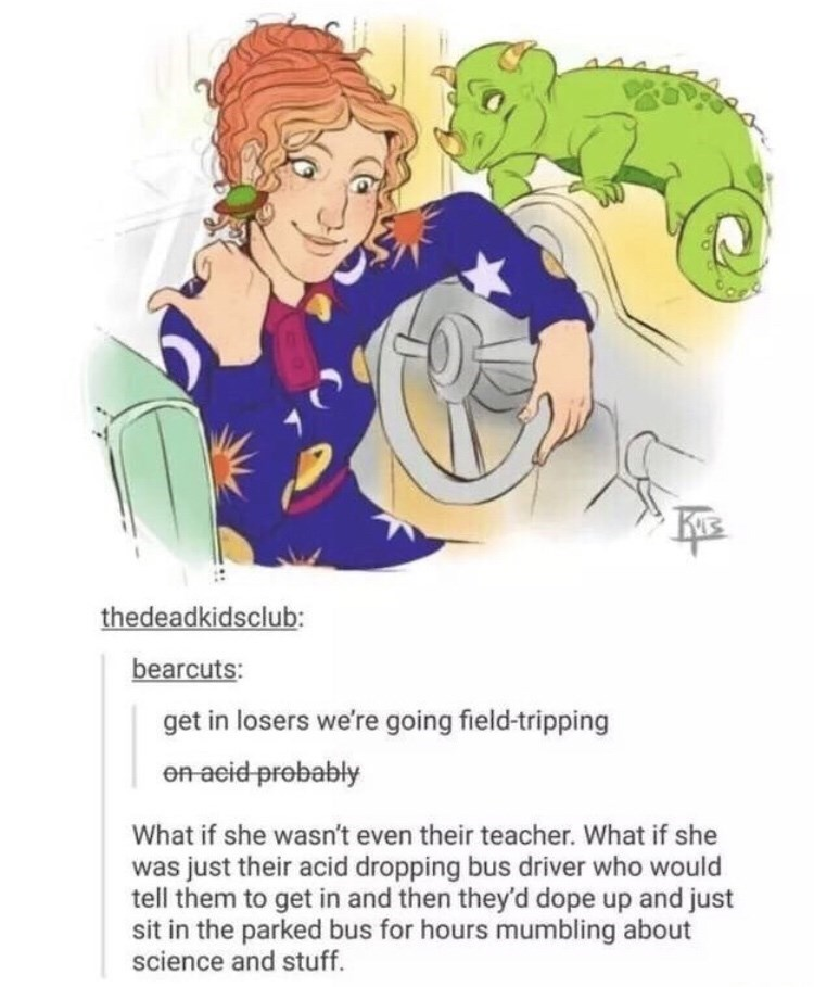 meme about The Magic School Bus being about kids getting high