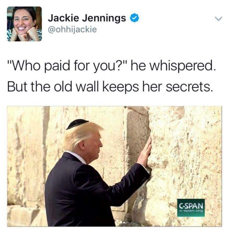 meme about Trump questioning the Western Wall with picture of him stroking it