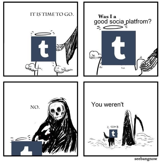 meme about the grim reaper coming for Tumblr