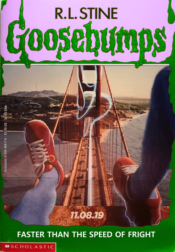 Sonic live action poster made into a Goosebumps book cover