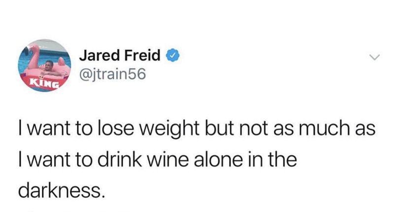 tweet about prioritizing wine over exercise