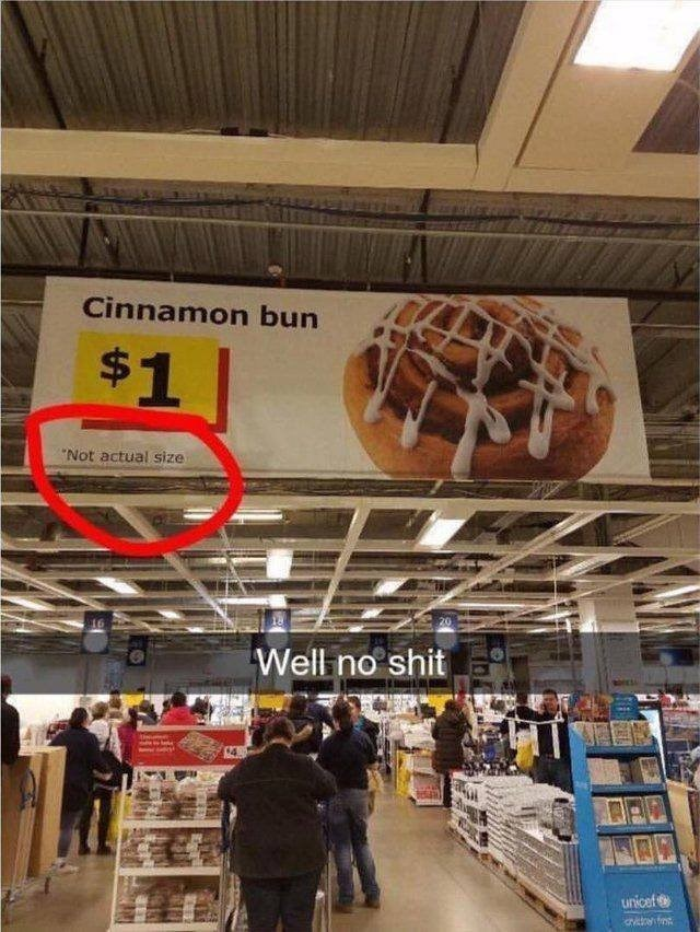 stupid but correct - Building - Cinnamon bun $1 Not actual size Well no shit unicef Cvictofin