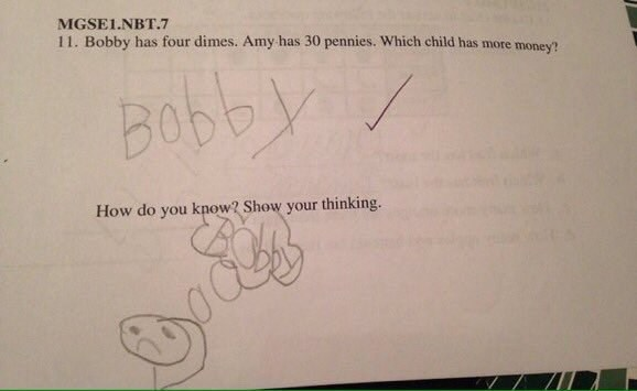 stupid but correct - Text - MGSE1.NBT.7 11. Bobby has four dimes. Amy has 30 pennies. Which child has more money? Bobby How do you kpow? Show your thinking.