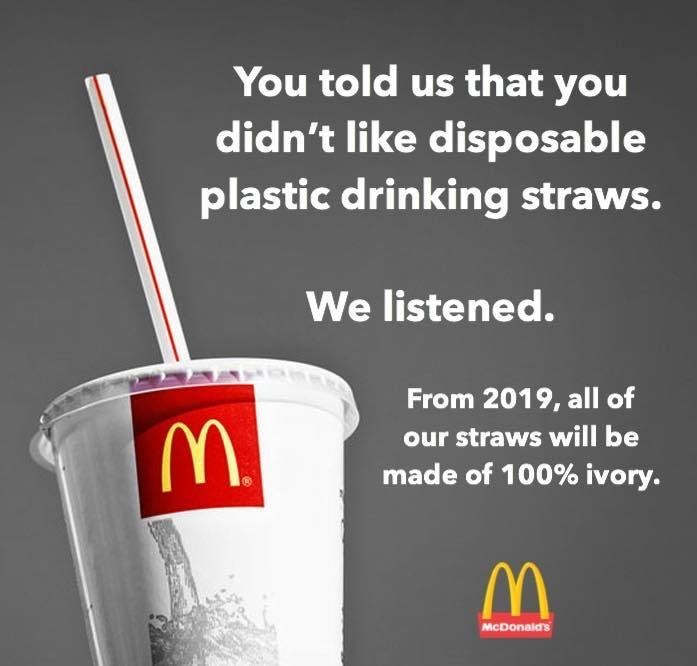 Funny meme about McDonald's making straws out of ivory.