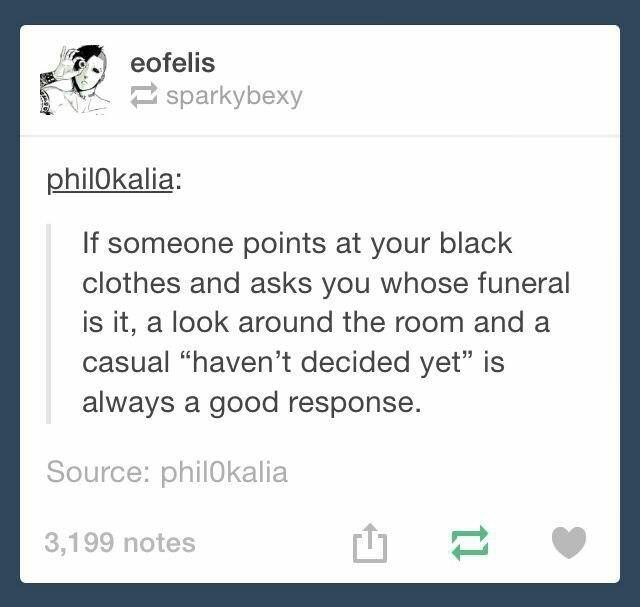 Tumblr post suggesting how to answer to people commenting on your fashion style