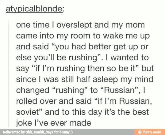meme about making puns about being Russian while half sleeping