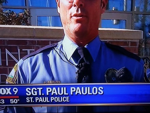 meme with pic of interview with a sergeant named Paul Paula who serves in saint Paul