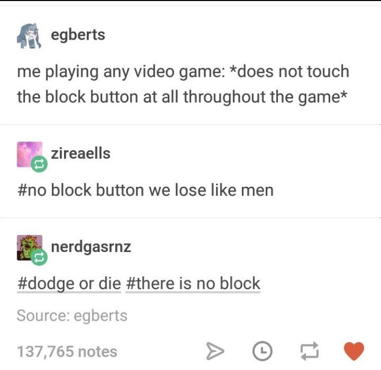 Tumblr thread about never using defense when playing video games