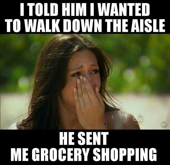 meme about getting sent to grocery aisle instead of the wedding aisle