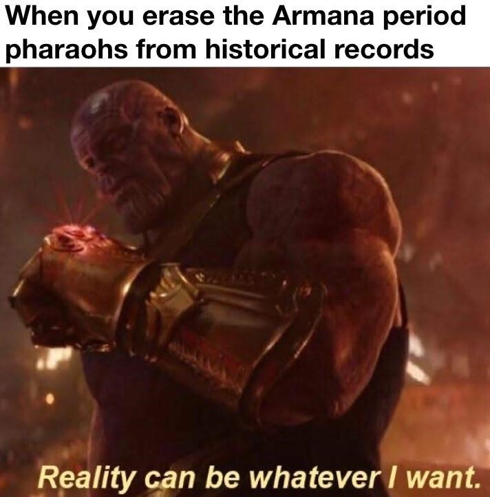 thanos meme about erasing Armana - a lost city in Egypt