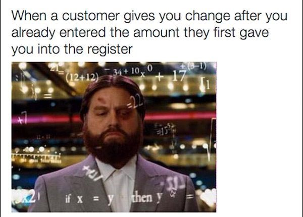 Text - When a customer gives you change after you already entered the amount they first gave you into the register 34+ 10 0 (12+12) then y if xy