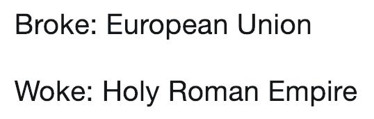 broke or woke meme about the Roman Empire