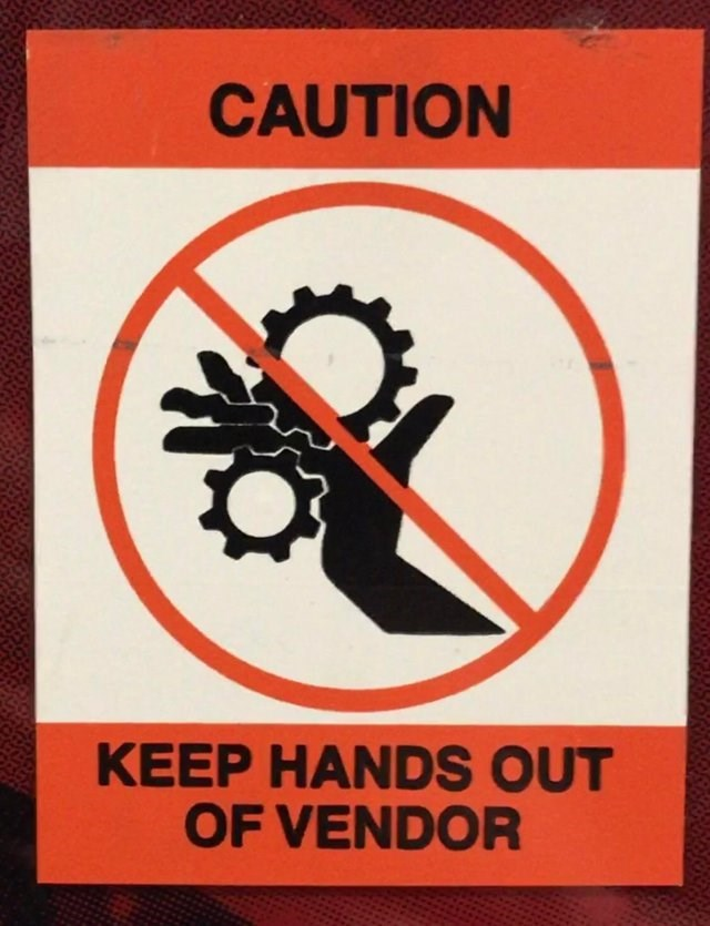 Poster - CAUTION KEEP HANDS OUT OF VENDOR