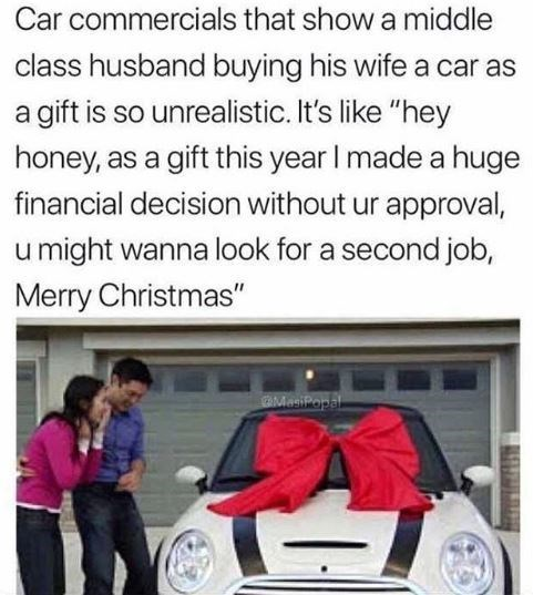 meme unrealistic car commercials with pic of woman excited about getting a car as a present from her husband