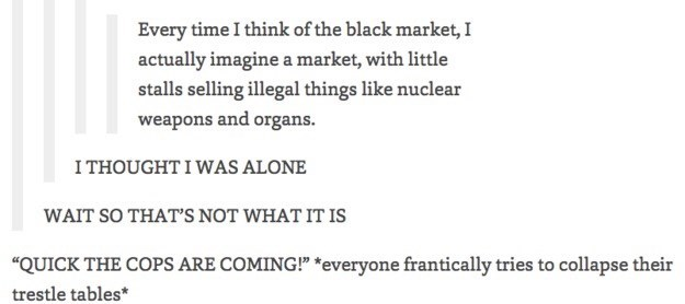 Tumblr thread imagining the black market as a physical place