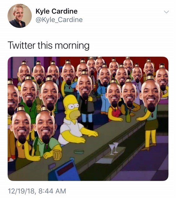 will smith genie meme - People - Kyle Cardine @Kyle_Cardine Twitter this morning 12/19/18, 8:44 AM