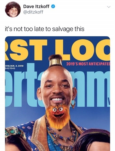 will smith genie meme - Facial hair - Dave Itzkoff @ditzkoff it's not too late to salvage this 2019'S MOST ANTICIPATED erte im 018/JAN. 4, 2019 542/1543