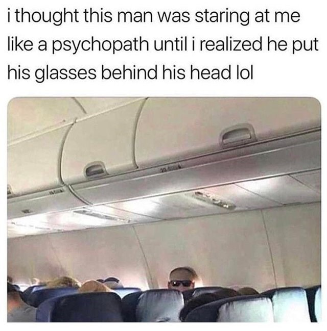 Vehicle door - i thought this man was staring at me like a psychopath until i realized he put his glasses behind his head lol