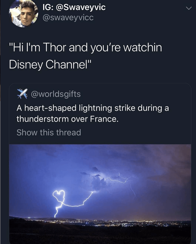 """Lightning - IG: @Swaveyvic @swaveyvicc """"Hi I'm Thor and you're watchin Disney Channel"""" @worldsgifts A heart-shaped lightning strike during a thunderstorm over France. Show this thread"""