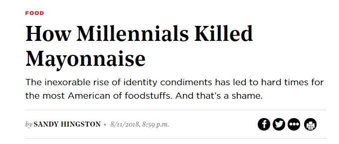 "Headline that reads, ""How Millennials killed mayonnaise"""