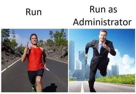 """Caption that reads, """"Run"""" above a pic of a guy running in normal workout attire next to a caption that reads, """"Run as administer"""" above a pic of a guy running in a suit"""