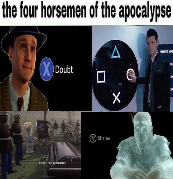 Technology - the four horsemen of the apocalypse A WHATIS YOL XDoubt X (Y) Shame PayRespec Press F to Pay Reepects