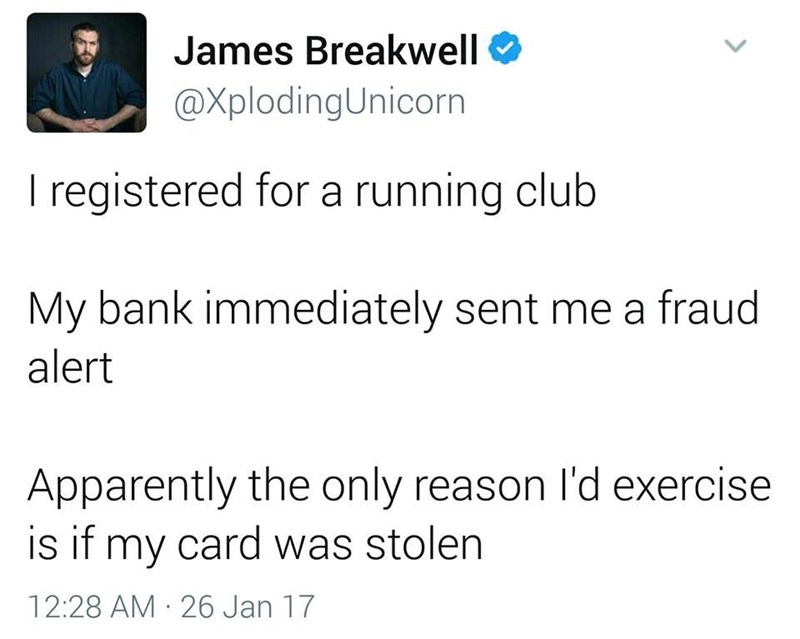 funny meme about a bank thinking there was fraud after signing up to the gym