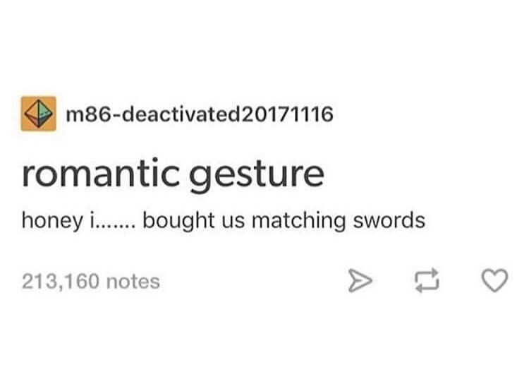 funny meme about romance is when you have matching swords