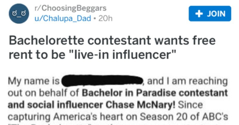 Bachelorette contestant wants free rent in exchange for him being a live-in influencer.