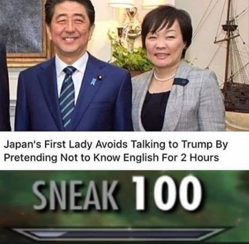funny meme about Japan's first lady having maxed out sneak skills