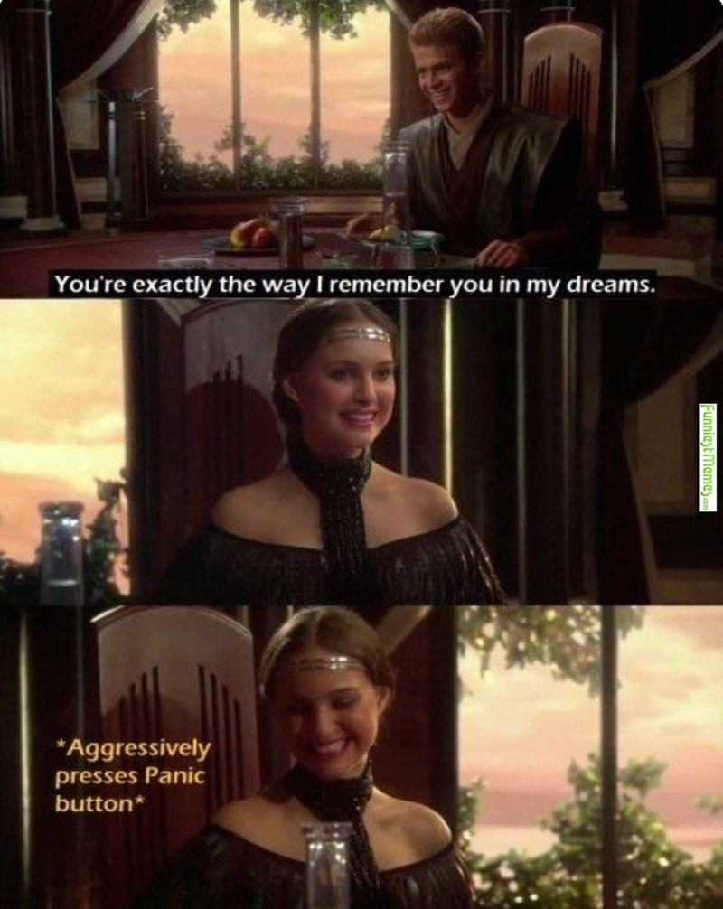 prequel meme of Padme reacting to Anakin telling her he dreamed about her