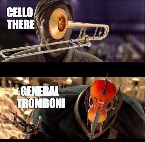 meme making the exchange between Obi Wan and Grievous about musical instruments