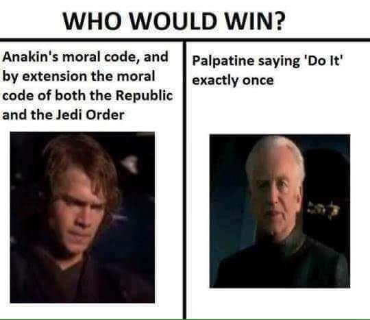 prequel meme about Anakin succumbing easily to the dark side