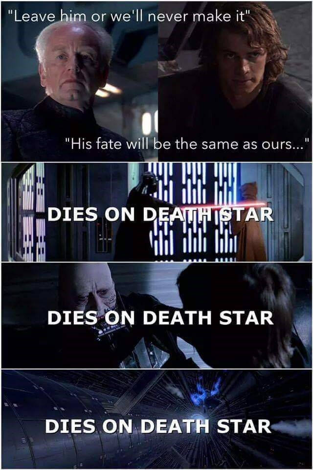 meme about Anakin, Palpatine and Obi Wan all dying on Death Stars