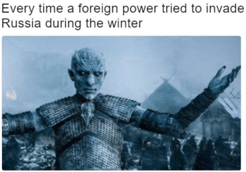 dank history meme about foreign forces not being able to invade Russia with pic of the night king