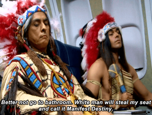 dank history meme about native Americans fearing white settlers will steal their plane seats
